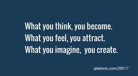 You Are What You Think by You Are What You Think Quotes Quotesgram