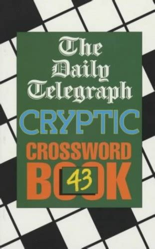 the daily telegraph cryptic crossword book 56 no 56 books daily telegraph cryptic crossword book 43 no