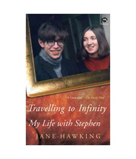 hawking travelling to infinity traveling to infinity my with stephen buy traveling
