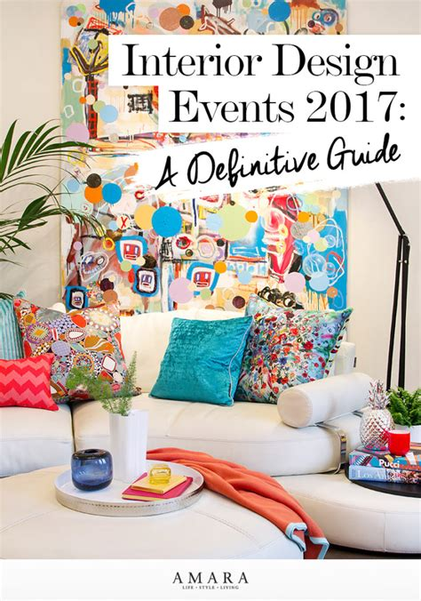interior design events interior design events 2017 a definitive guide the luxpad