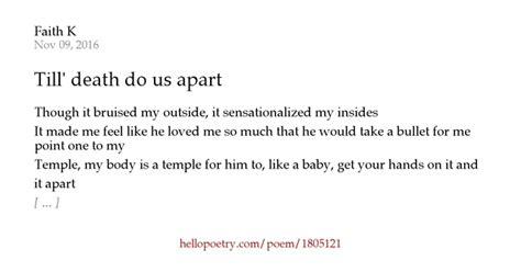 until do us apart till do us apart by faith k hello poetry