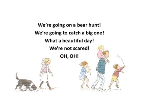 were going on a we re going on bear hunt