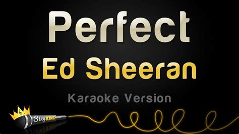 ed sheeran perfect official instrumental ed sheeran perfect karaoke version youtube