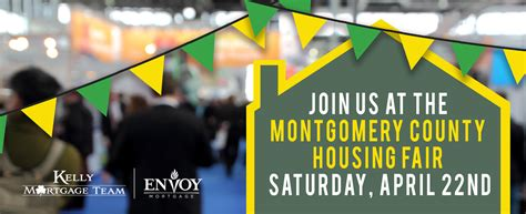 montgomery county housing join mike thompson at the montgomery county housing fair kelly mortgage team