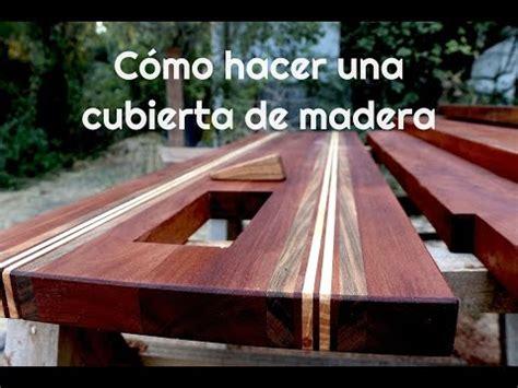 como hacer una cubierta de madera youtube