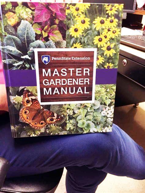 Master Gardener Certification by Penn State Extension Announces Master Gardener