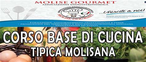 corso base di cucina corso base di cucina tipica molisana molise gourmet