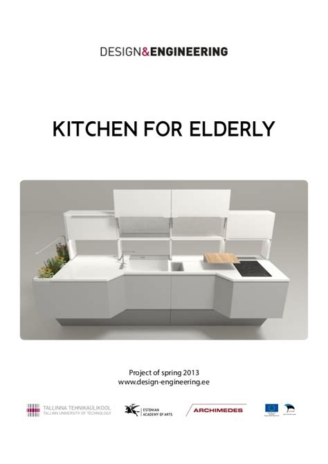 Home Design Ideas For The Elderly by Design Amp Engineering Kitchen For Elderly Report