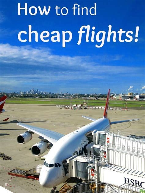 21 how to find cheap flights to anywhere in the world find cheap flights and cheap flights