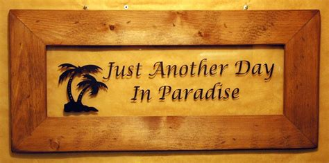 just another in paradise picture just another day quotes quotesgram