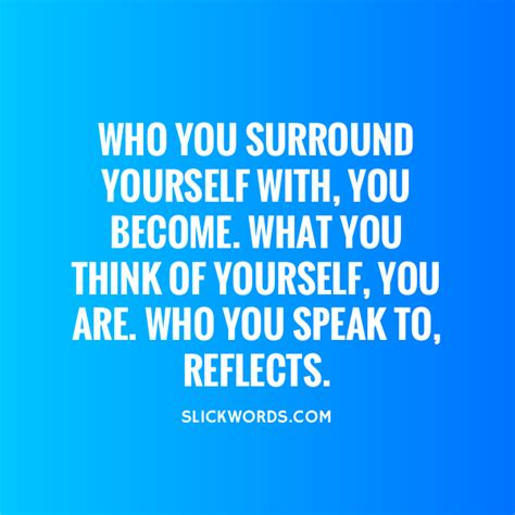 creating a home that reflects who you are modernize who you surround yourself with you become w slickwords