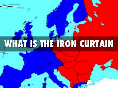 describe the iron curtain social studies by kendrafk1125