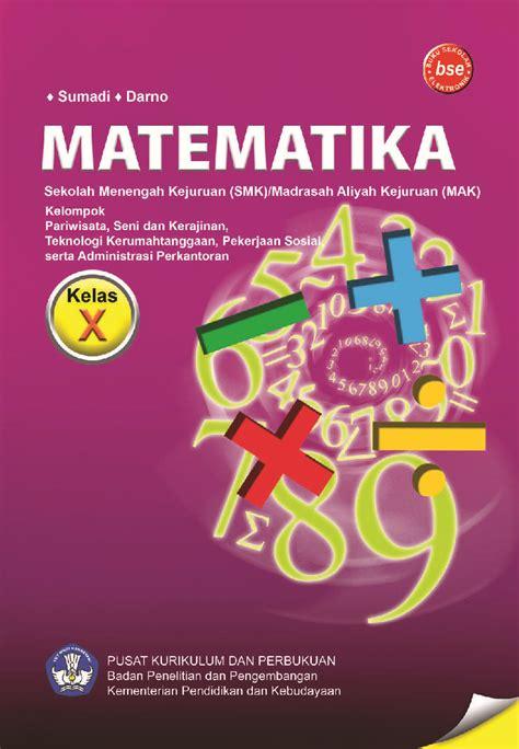 Buku Spm Matematika Smk Pariwisata Seni Dan Kerajinan Pekerjaan Sos jual buku smk kelas 10 matematika oleh darno sumadi