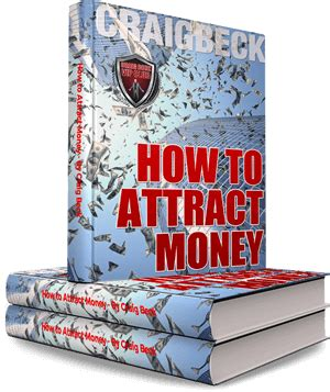 How To Attract Money how to attract money using the of attraction craig beck
