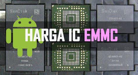 Memory Card Hp Terbaru daftar harga ic emmc android terbaru rwblog