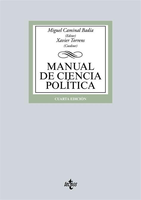 libros sobre ciencia politica pdf librer 237 a dykinson manual de ciencia pol 237 tica caminal bad 237 a miquel 978 84 309 6633 2