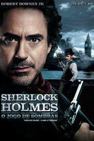 assistir filme sherlock jr completo assistir sherlock holmes 2 o jogo de sombras online