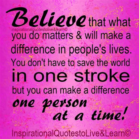 7 Ways To Make A Difference In Someones by Make A Difference Quotes Quotesgram