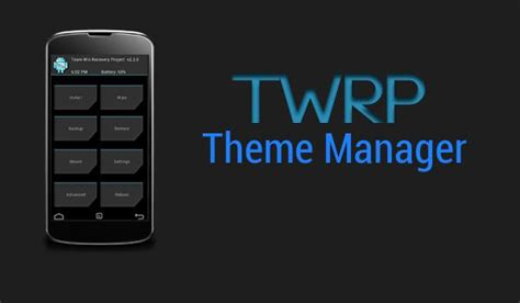 theme manager apk xiaomi twrp theme manager 2 2 apk