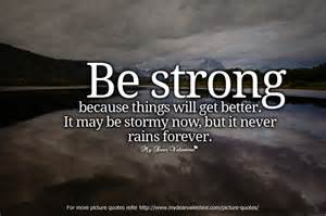 <strong>inspirational</strong>-<strong>quotes</strong>-be-strong-because-things-will-get-better.jpg