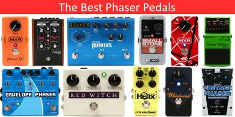 best phaser pedal the best phaser pedals guitarsite