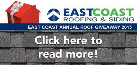 Free Roof Giveaway - east coast roofing siding windows roof giveaway 98 7 the coast wczt