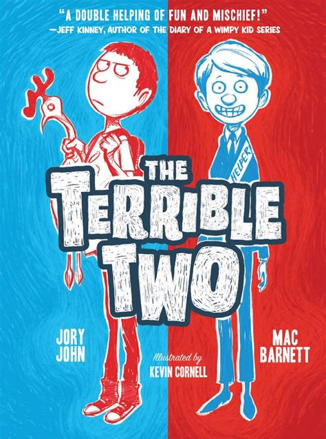 terrible two go the terrible two books the terrible two children s book optioned by universal