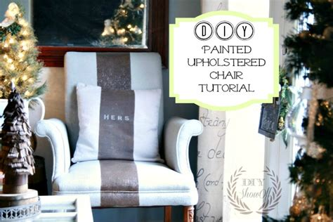 Upholstery Tutorial Chair by Painted Upholstered Chair Tutorialdiy Show Diy