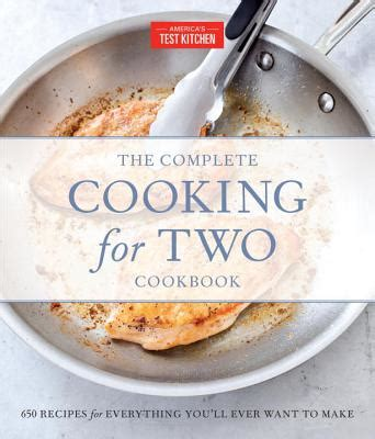 the complete cooking for two cookbook gift edition 650