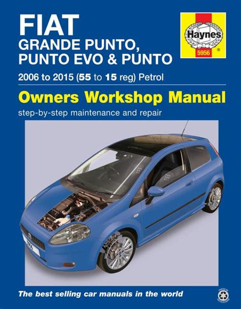 haynes workshop manual fiat punto grande evo 2006 2015
