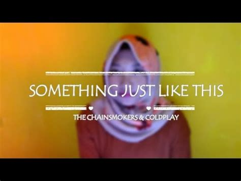 coldplay just like this mp3 something just like this the chainsmokers coldplay