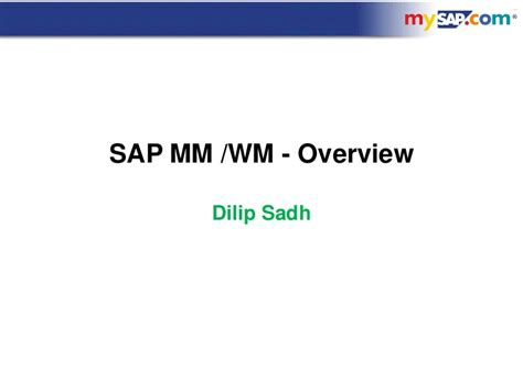 tutorial sap wm 32795409 dilip sadh mm wm overview 06 09 10 scribe