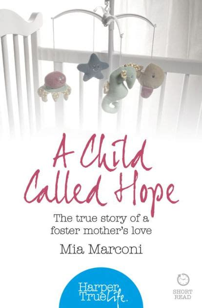 libro whispering hope the true a child called hope the true story of a foster mother s love harpertrue life a short read