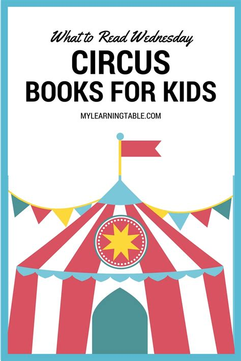 circus picture books what to read wednesday circus books for learning table