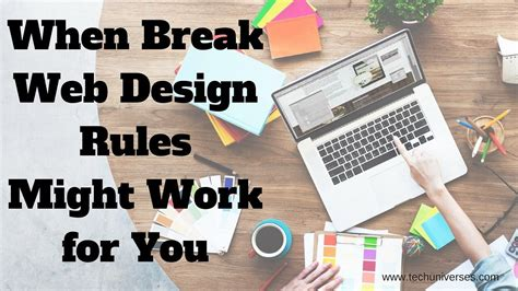 web page layout design rules when break web design rules might work for you