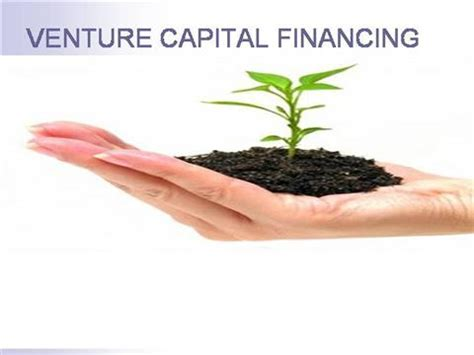Ppt On Venture Capital For Mba Students by Venture Capital Financing Authorstream