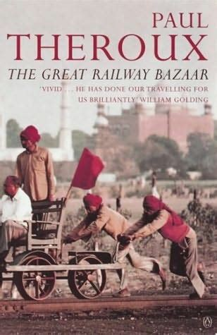 libro the great railway bazaar 14 best bill bryson read alikes images on bill bryson travel books and travel journals