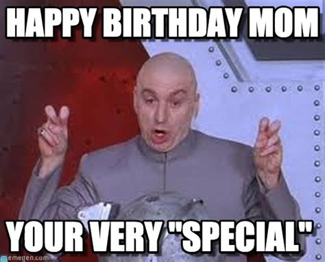 Funny Memes For Moms - happy birthday mom laser meme on memegen