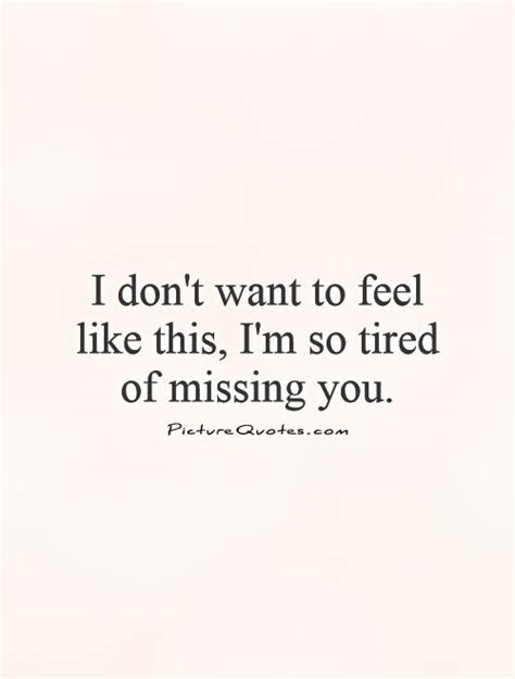 Call It Creepy All You Want I Feel This Way Sometimes - im so tired quotes quotesgram