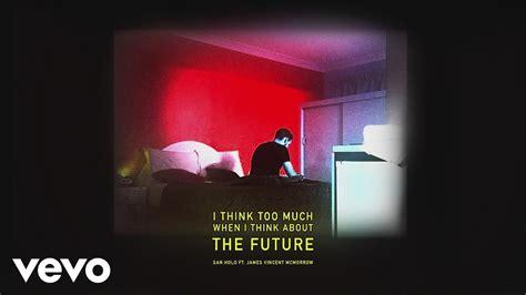 san holo midi san holo the future audio ft james vincent mcmorrow