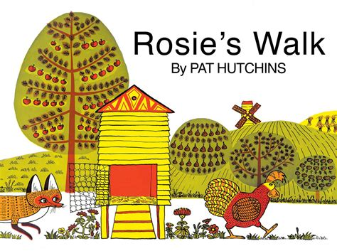 rosie s walk book by pat hutchins official publisher page simon schuster