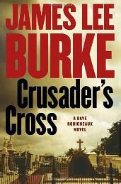 crusader s cross a dave robicheaux novel books emulate burke s strong imagery to show not tell