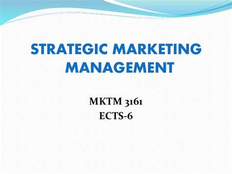 Mba Strategic Marketing Management Assignment by Strategic Marketing Management