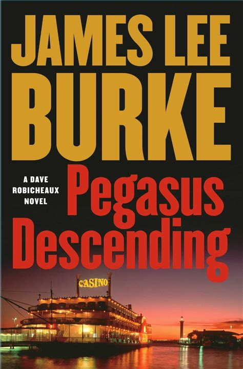 robicheaux a novel books burke pegasus descending