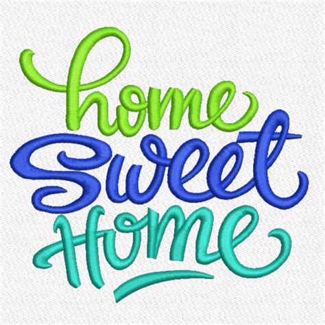 saying home sweet home machine embroidery design digital
