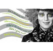 Mad Hatter Johnny Depp Quotes