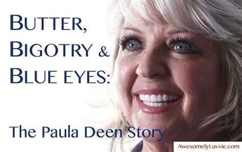Paula Deen Butter Meme - butter and bigotry paula deen is racist and terrible