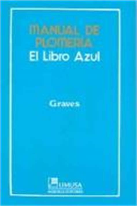 libro el jalile azul manual de plomeria el libro azul the pipe fitters blue book march 31 2005 edition open