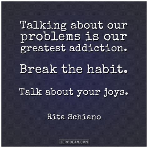 trouble talk breaking old habits quotes quotesgram