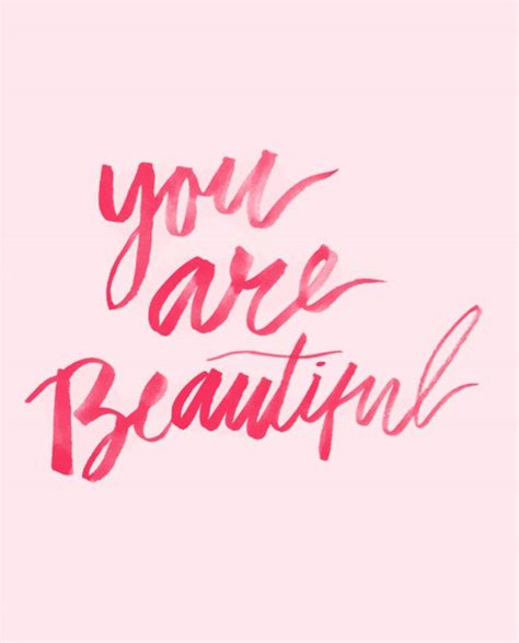 Quotes About How Beautiful You Are